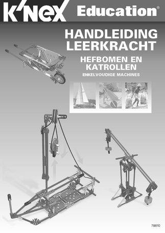 Handleiding KNEX Educatie Hefbomen en Katrollen